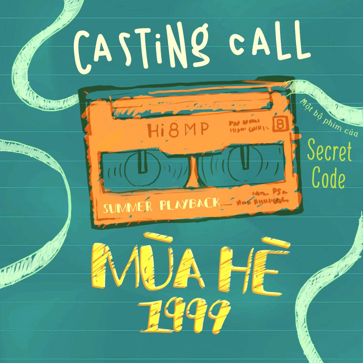 """Casting phim điện ảnh """"MÙA HÈ 1999"""""""
