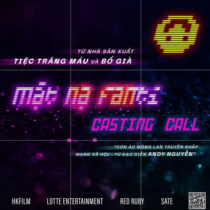CASTING CALL: MẶT NẠ FANTI